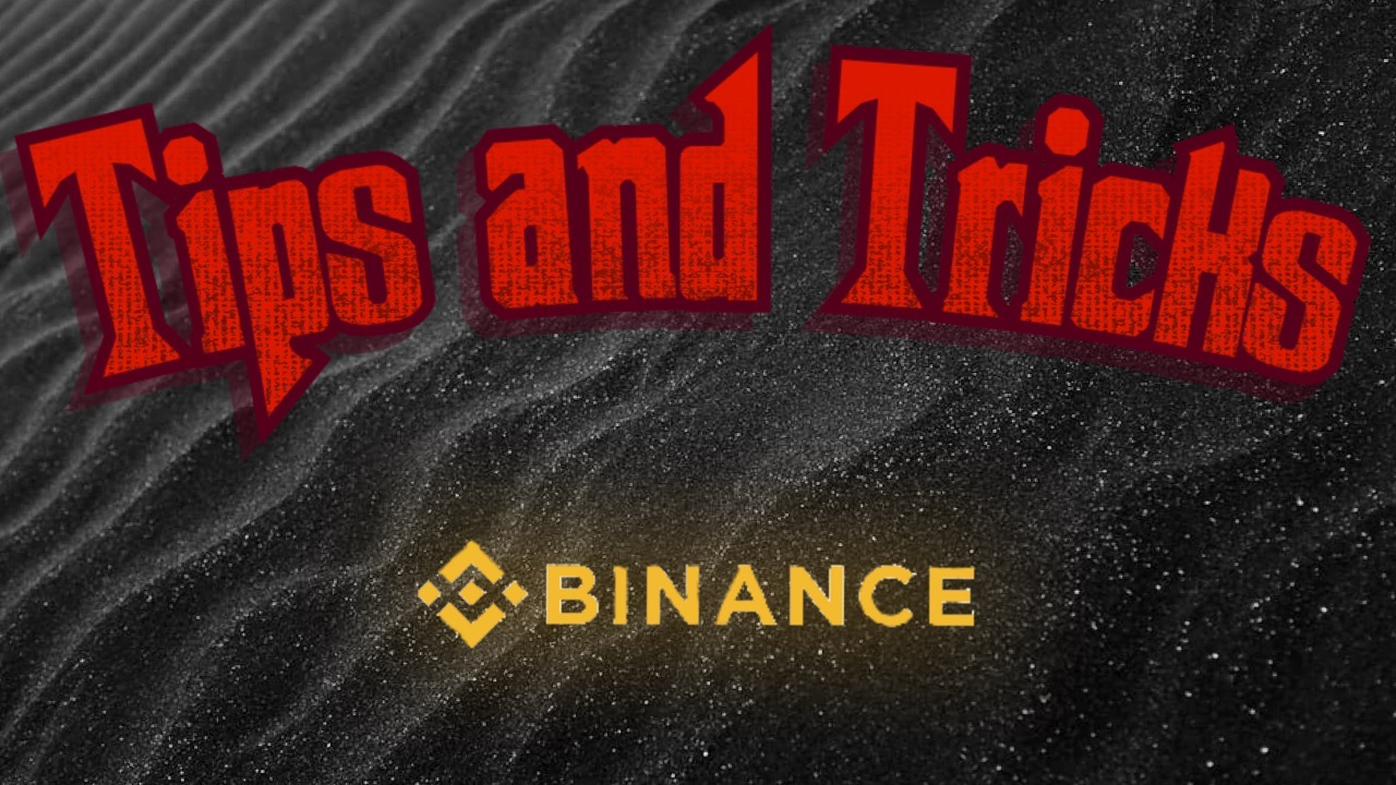 Tips and tricks for Binance Trading