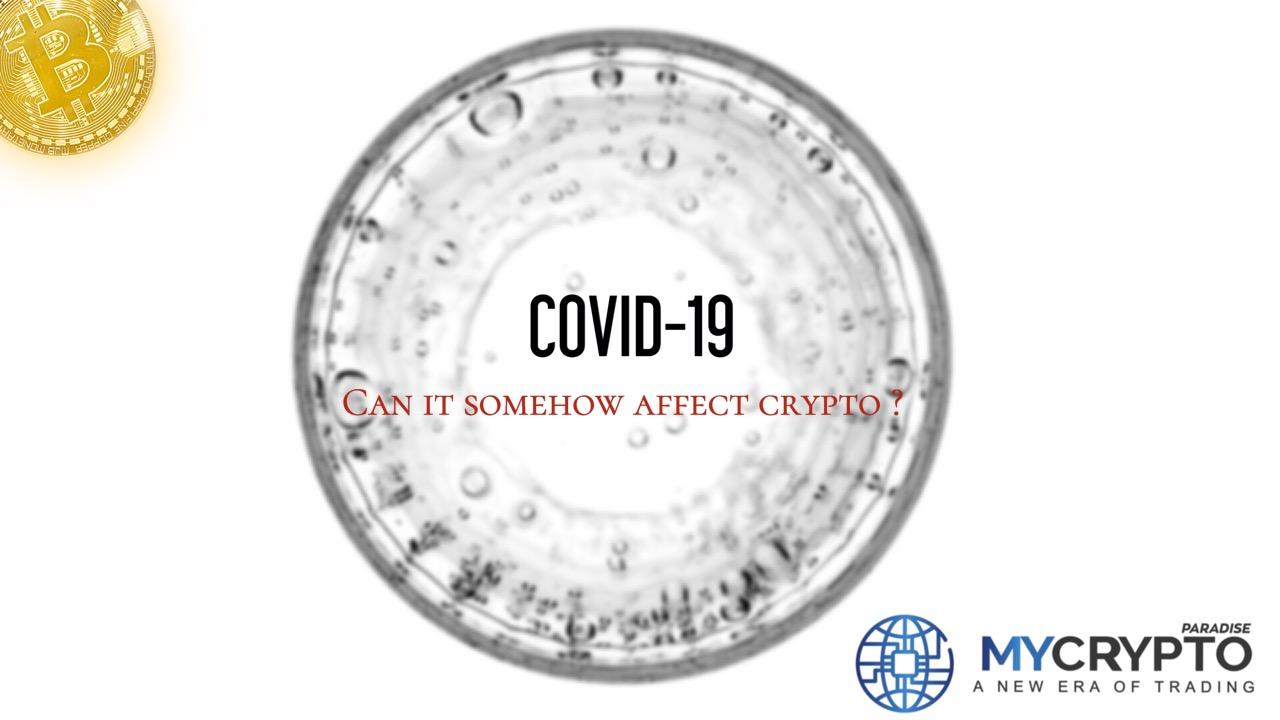 Coronavirus and Crypto