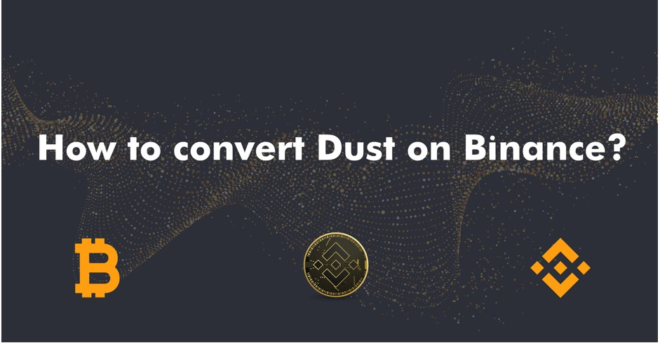 convert dust on binance