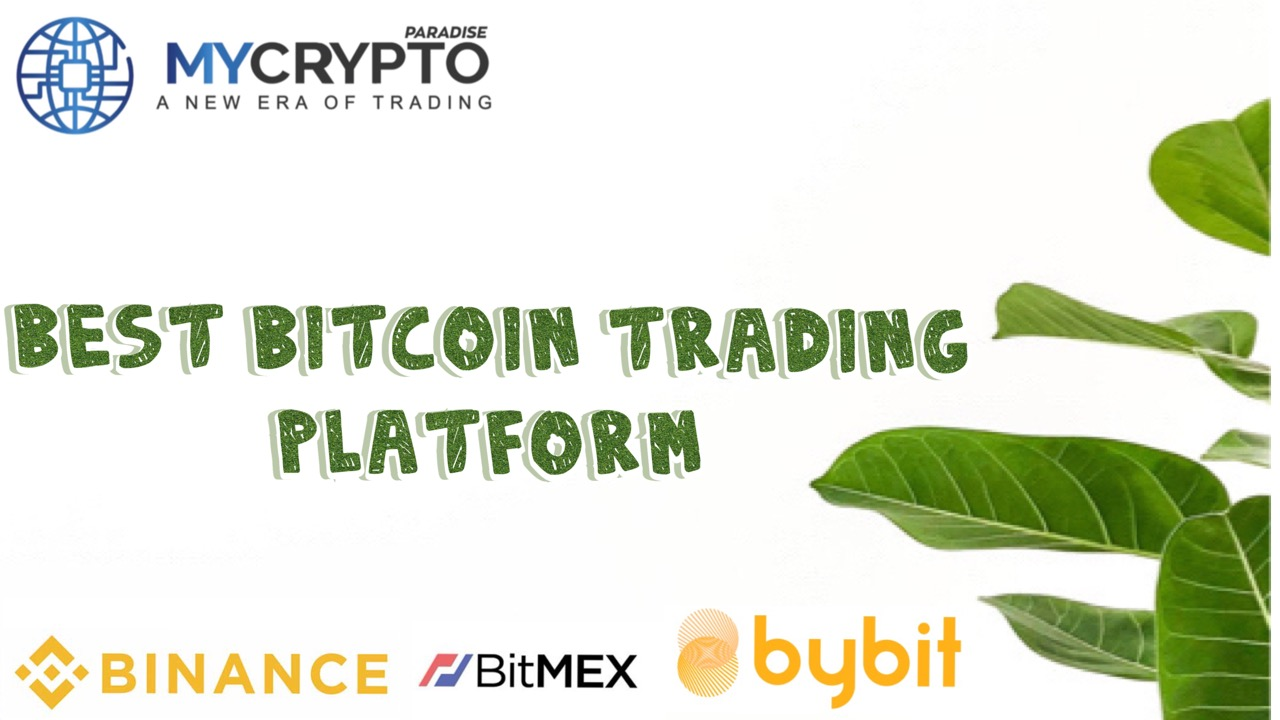 Best Bitcoin Trading Platform of 2020