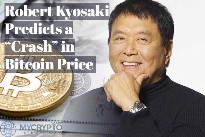 "ROBERT KYOSAKI predicts a ""CRASH"" in Bitcoin price"