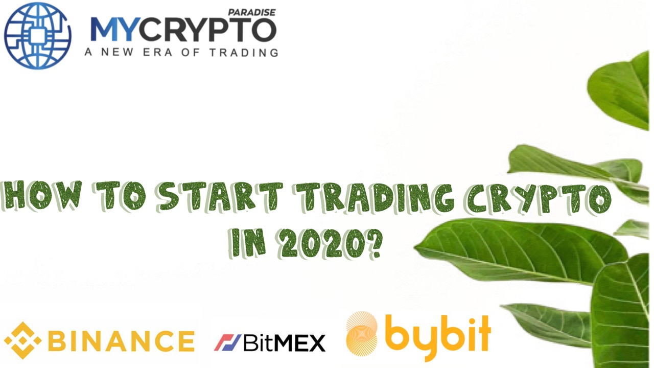 How to start trading crypto in 2020