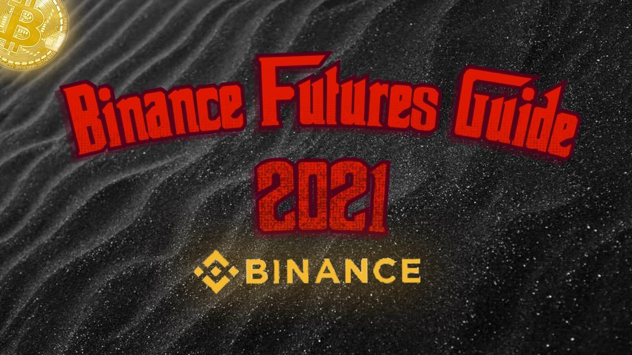 How to use Binance futures – Binance Futures Guide 2021