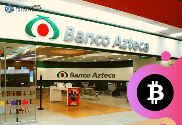 Banco Azteca bank to be the first to adopt Bitcoin in Latin America