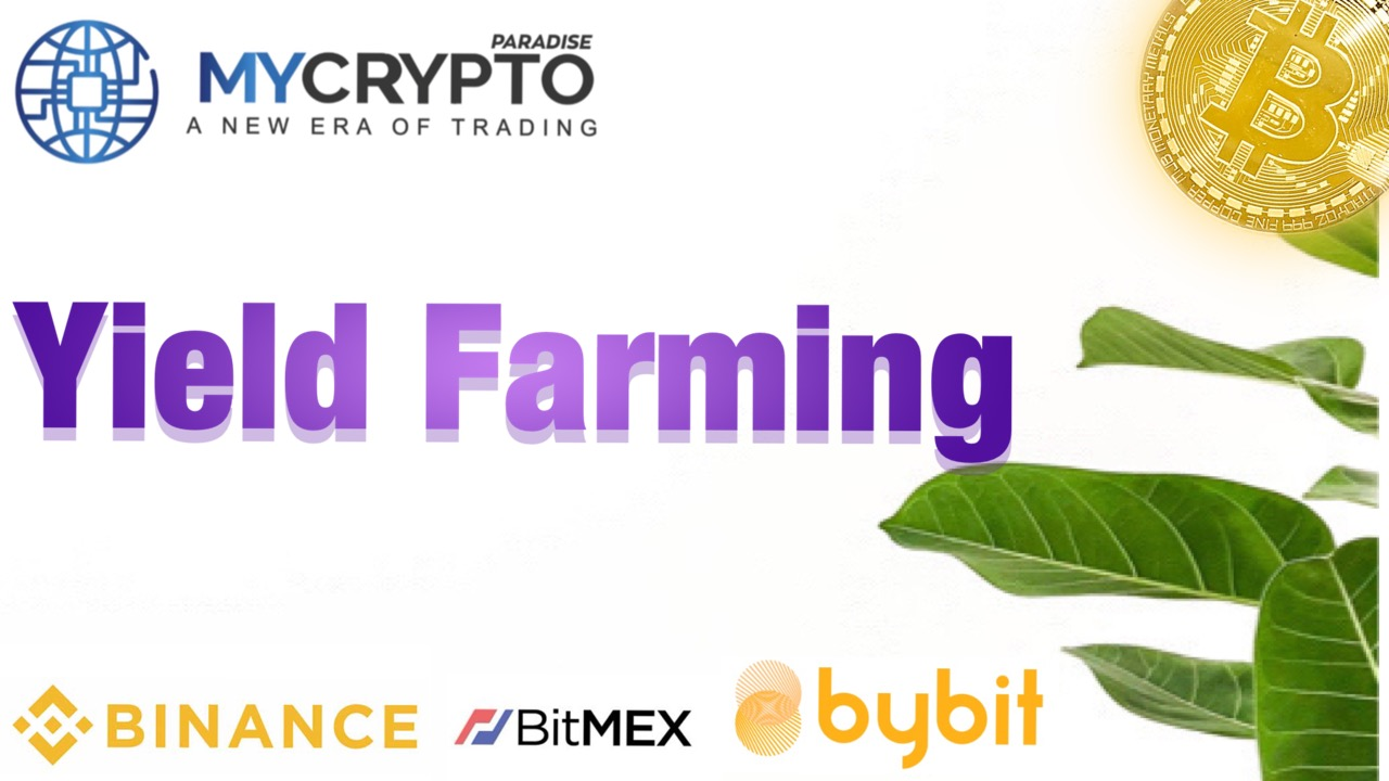 What is Yield Farming?