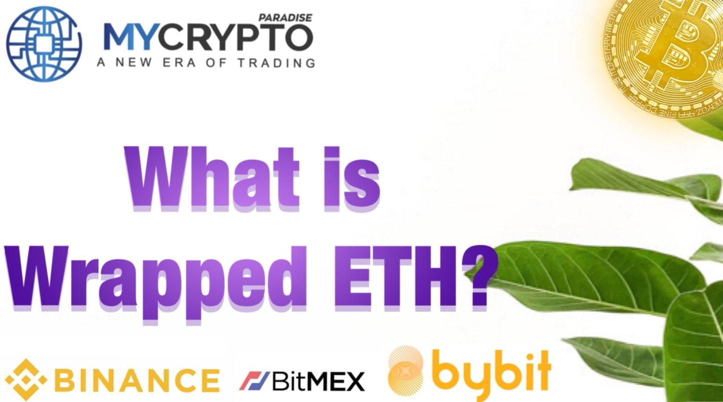 What is Wrapped Ethereum?