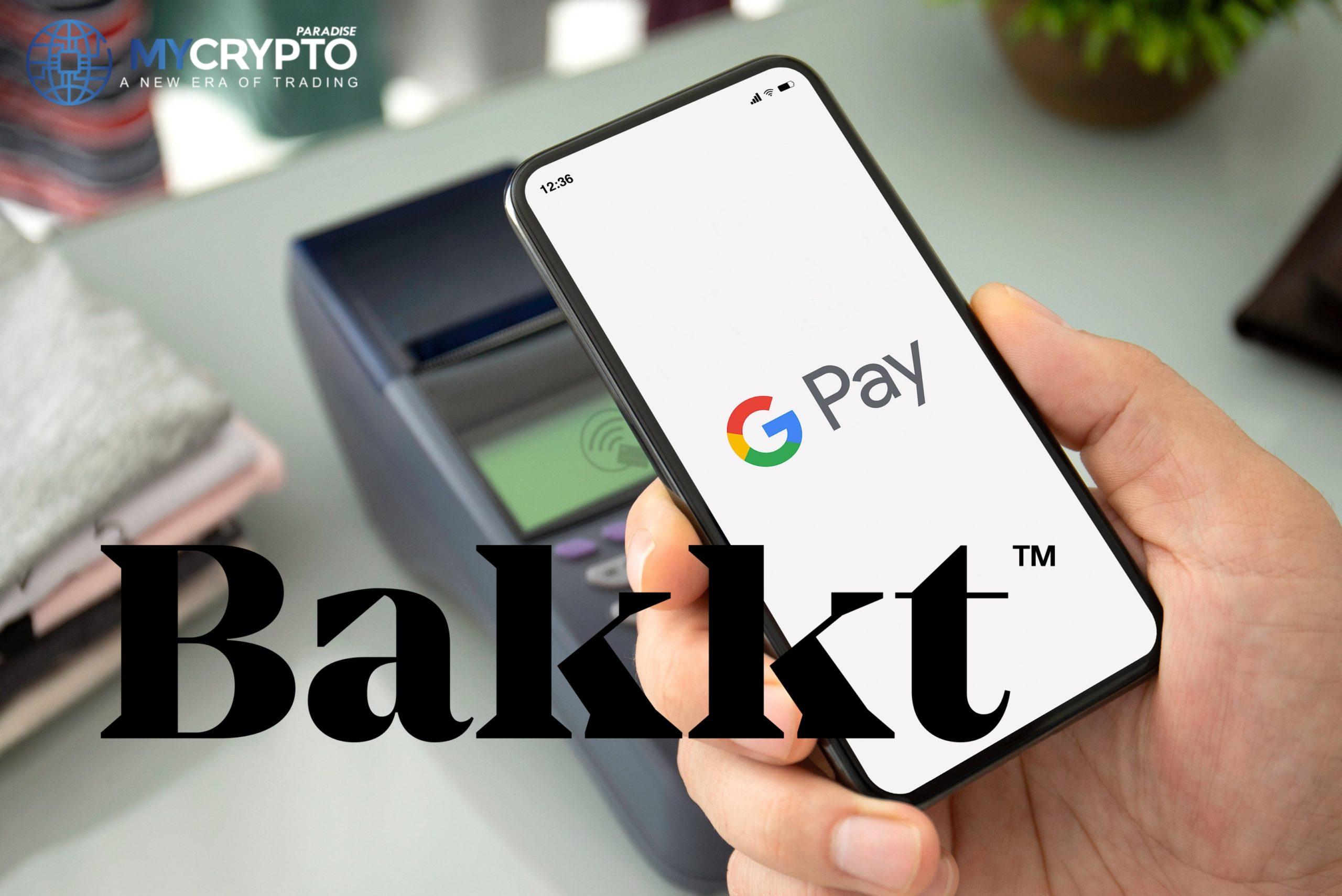 Unterstützung von Bakkt Google Pay